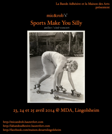 lba school division,sports make you silly,mic&rob,atelier,ciné-concert,maison des arts,mda