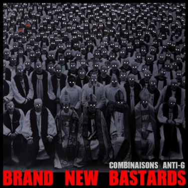 brand new bastards, mixtape, combinaisons anti-g, dj bouto, dj ki